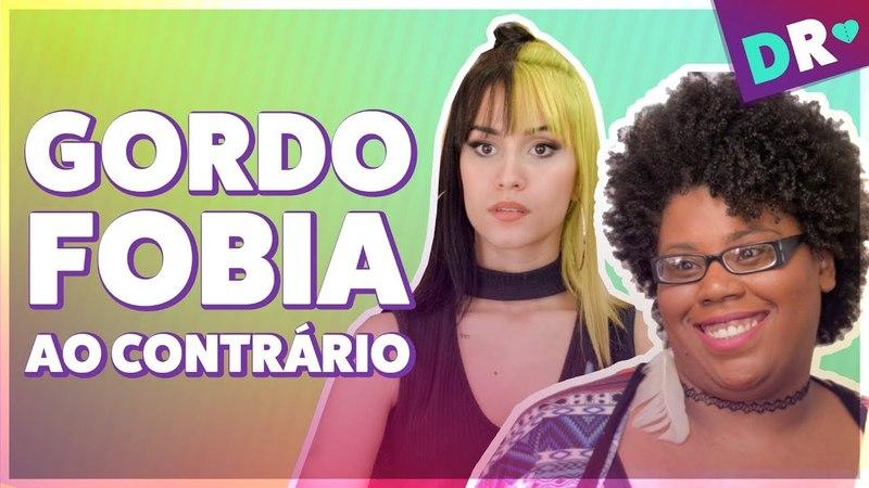 GORDOFOBIA AO CONTRÁRIO Magra demais ou gorda padrão 🤔ft Karyna Rangel e JoyceShow
