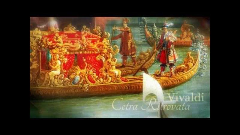 A Vivaldi Cetra Ritrovata L'Opera Stravagante di Venezia