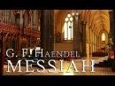 G. F. Handel: Messiah HWV 56 (fantastic performance)