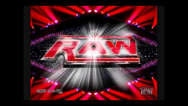 WWE Raw 2012 Theme Song