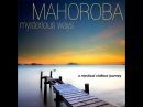 Mahoroba - Mysterious Ways a Mystical Chillout Journey [Full Album]