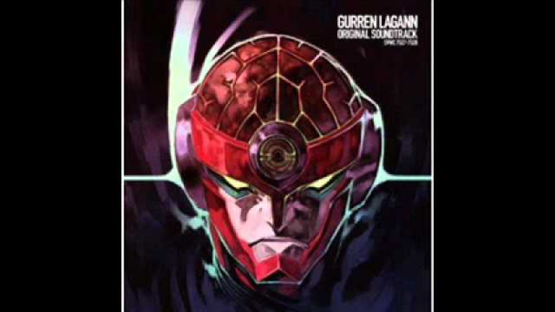 Gurren Lagaan OST To Hell with Gattai