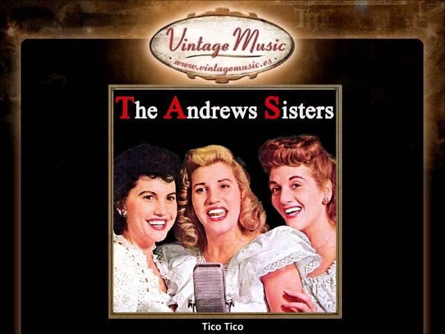 The Andrews Sisters - Tico Tico (VintageMusic.es)