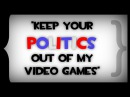 Errant Signal Keep Your Politics Out of my Video Games
