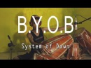 System of down - B.Y.O.B Kendang Cover by Risang Gotho 100% MetaL