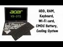 Acer Aspire V5-571 / V5-571G - Disassemble, HDD, RAM, KB Replacement, Cooling Sytem