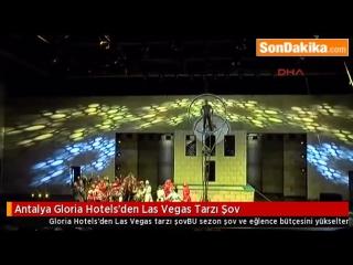 Las Vegas Style Show from Gloria Hotels, Antalya