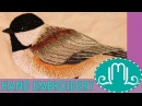 Hand Embroidery Chickadee Bird: HUGE Project Time Lapse / free pattern   Last Minute Laura