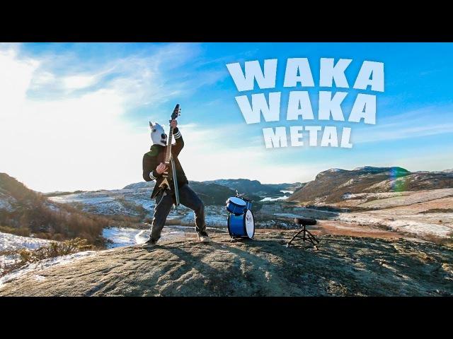 Waka Waka metal cover by Leo Moracchioli