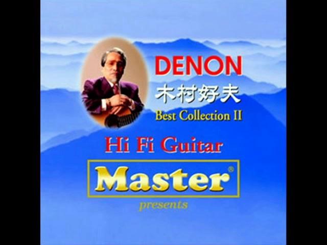Yoshio Kimura – Denon Best Collection II – Hi Fi Guitar [320 Kbps]