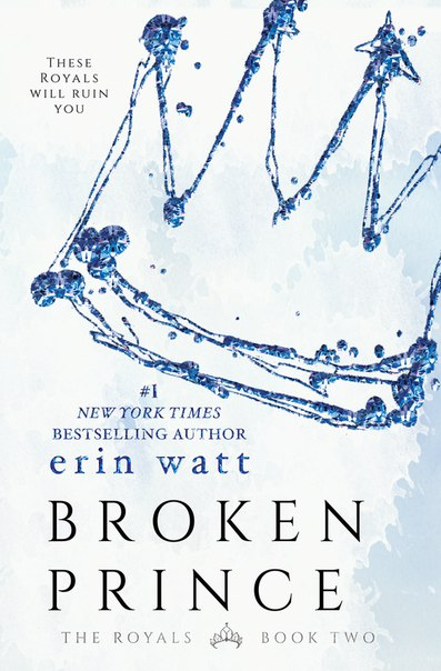 Broken Prince (The Royals #2)