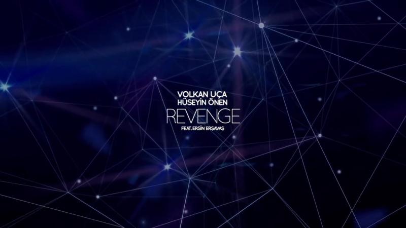 Volkan Uca Huseyin Onen feat Ersin Ersavas Revenge