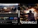 Хроника Chronicle 2012 Перевод ДиоНиК