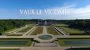 Vaux le Vicomte depuis un Drone 2017 4k