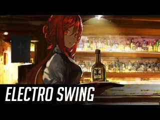 ► Best of Electro Swing Mix January 2017 ◄ ~( ̄▽ ̄)~