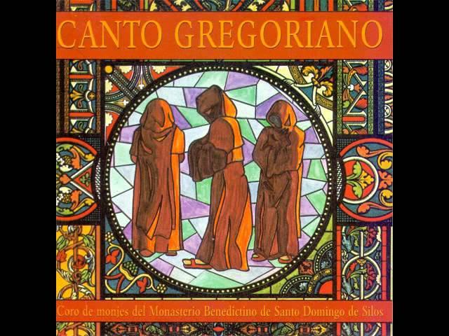 Canto Gregoriano Coro de monjes del Monasterio Benedictino de Santo Domingo de Silos