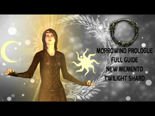 Morrowind Prologue | New Memento | Twilight Shard | Full Guide & Effect | The Missing Prophecy