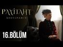 Payitaht Abdülhamid 16. Bölüm HD