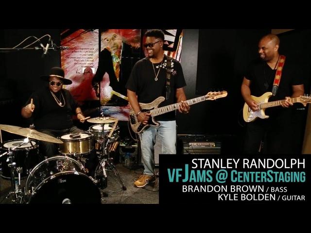 VfJams 4 with Stanley Randolph Brandon Brown Kyle Bolden