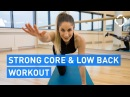 7-Minute Core Low Back Strengthening Workout to Get Rid of Back Pain