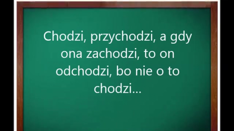 Польские скороговорки Chodzi przychodzi