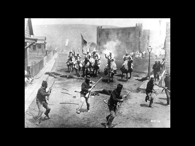 Рождение нации . реж. Дэвид Уорк Гриффит 1915