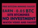 FREE BITCOIN MINING FAUCET EARN 0 05 MINER BTCMINES NOMINIMUM PAYOUT HIGHEST PAY RATES MiningGurus