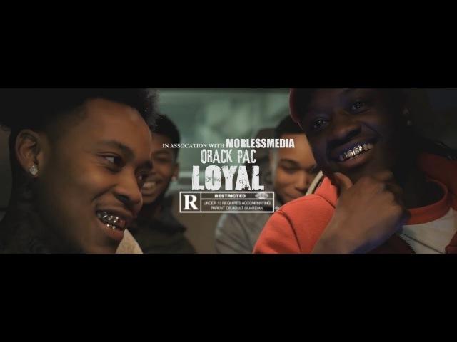 ORack Pac Loyal Official Music Video Dir by MorlessMedia
