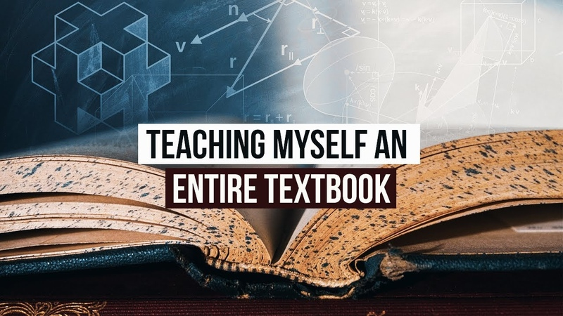 How I Taught Myself an Entire College Level Math Textbook