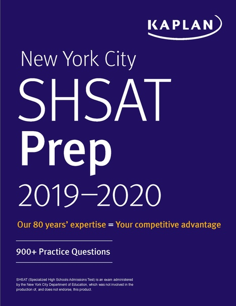 New York City SHSAT Prep 2019-2020 900+ Practice Questions (Kaplan Test Prep NY) by Kaplan Test Prep