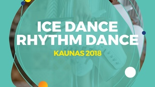 Ushakova Arina / Nekrasov Maxim (RUS) | Ice Dance Rhythm Dance | Kaunas 2018