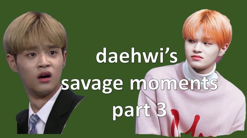 SAVAGEHWI 3 LEE DAEHWI'S SAVAGE MOMENTS PART 3