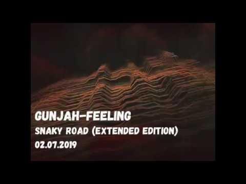 GunJah Feeling Snaky road Extended edition