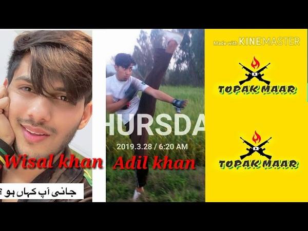 Messege for Wisal khan offecial and toopk maar fan of Wisal bhai By Adil khan gymnaster