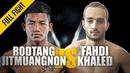Rodtang Jitmuangnon vs. Fahdi Khaled | Muay Thai Madness | ONE Full Fight | January 2019