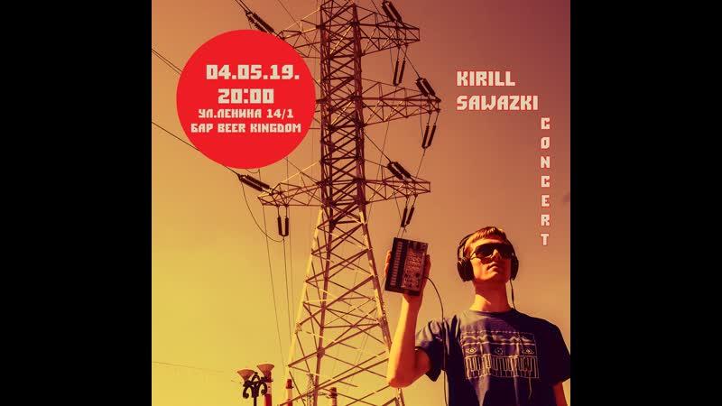 Kirill Sawazki Welcome to the Synthesizer World live 04 05 19 at Korpus 1