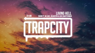 Skan - Living Hell (ft. , Blvkstn & Lox Chatterbox)