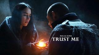 Mal & Alina - Trust me | Shadow and Bone
