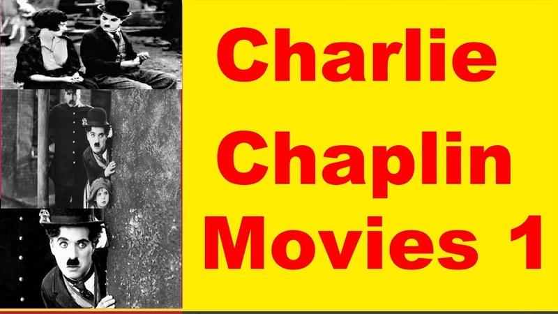 Charlie Chaplin Movies 1 Chaplin Filmleri Películas de Chaplin Chaplin Phim Mga Pelikulang Chaplin