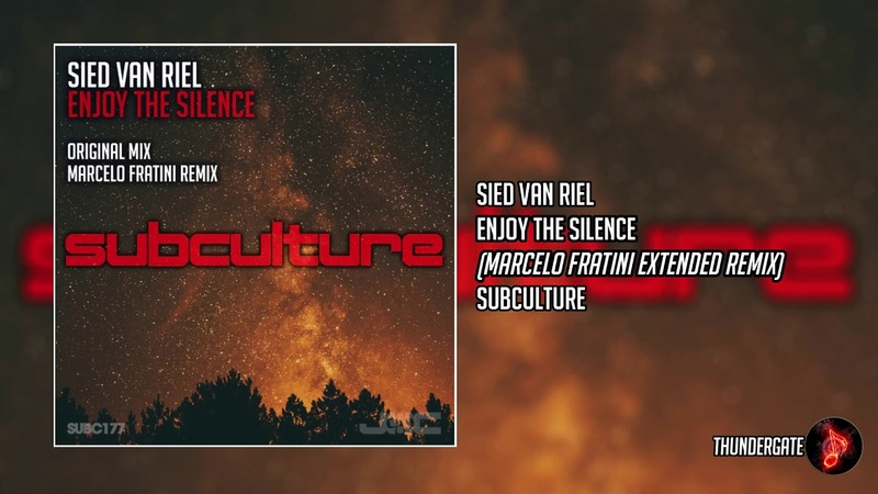 Sied van Riel - Enjoy The Silence (Marcelo Fratini Extended Remix) |Subculture|