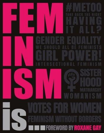 Feminism Is   - DK