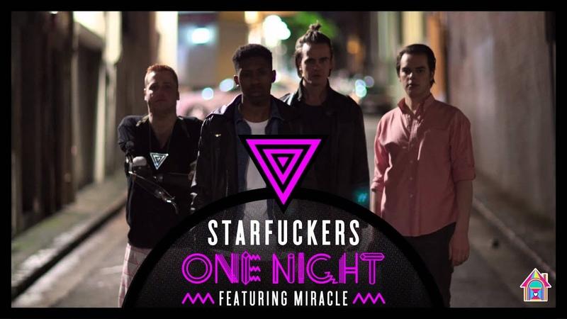 Starfuckers - One Night Feat. Miracle (Reece Low Joel Fletcher Remix)