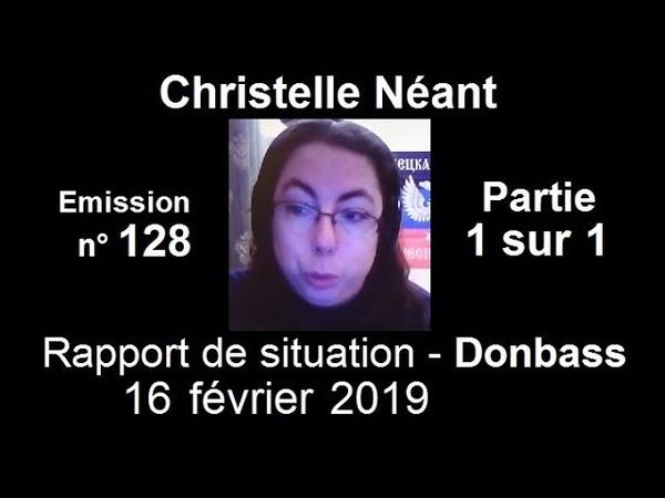 Christelle Néant Donbass SitRep n°128 ~ 16 fevrier 2019