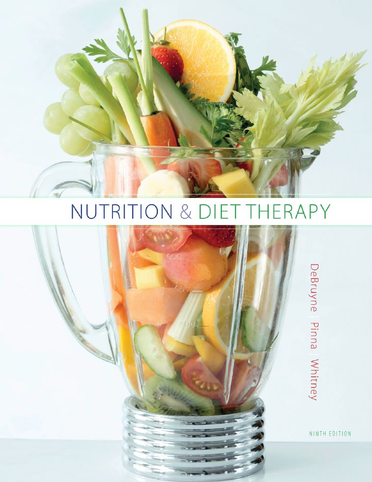 Linda Kelly DeBruyne - Nutrition and Diet Therapy, 9. Edition