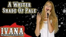 A Whiter Shade Of Pale - Procol Harum / Annie Lennox (Official Music Video Cover by Ivana) 4k