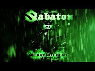 Sabaton the attack of the dead men (ultimate music video) русский перевод