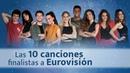 LOS 10 EUROTEMAZOS FINALISTAS Eurovisión 2019