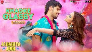 Создание Khadke Glassy из фильма Jabariya Jodi-Сидхарт Мальхотра и Паринити Чопра