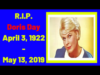 . doris day april 3, 1922 may 13, 2019 (american singer and actress) # legends of hollywood