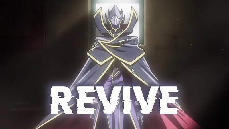 REVIVE ~ Code Geass Lelouch of the Resurrection Ending ~ AMV